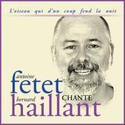 pochette du disque Antoine Fetet chante Bernard Haillant